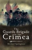 Guards Brigade in the Crimea (eBook, PDF)