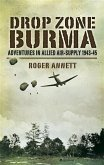 Drop Zone Burma (eBook, PDF)