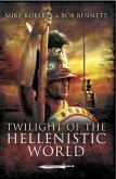 Twilight of the Hellenistic World (eBook, ePUB)