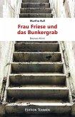 Frau Friese und das Bunkergrab (eBook, ePUB)