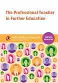 The Professional Teacher in Further Education (eBook, ePUB)