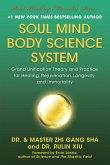 Soul Mind Body Science System (eBook, ePUB)