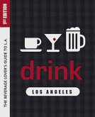 Drink: Los Angeles (eBook, ePUB)