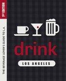 Drink: Los Angeles (eBook, ePUB)