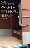 Pakete an Frau Blech
