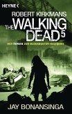 The Walking Dead / The Walking Dead Roman Bd.5
