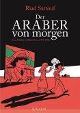 Eine Kindheit im Nahen Osten (1978-1984) / Der Araber von morgen Bd.1