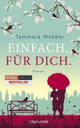 Einfach. Für Dich. / Einfach Bd.2 - Webber, Tammara