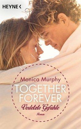 Verletzte Gefühle / Together forever Bd.3 - Murphy, Monica