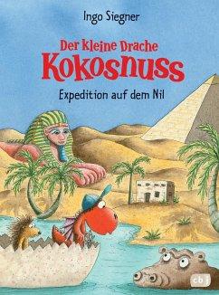 Der kleine Drache Kokosnuss - Expedition auf dem Nil / Die Abenteuer des kleinen Drachen Kokosnuss Bd.23 - Siegner, Ingo
