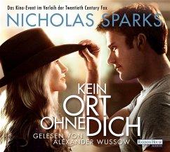 Kein Ort ohne dich, 6 Audio-CDs - Sparks, Nicholas
