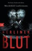 Berliner Blut / Emma Vonderwehr & Edgar Blume Bd.4