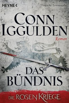 Das Bündnis / Die Rosenkriege Bd.2