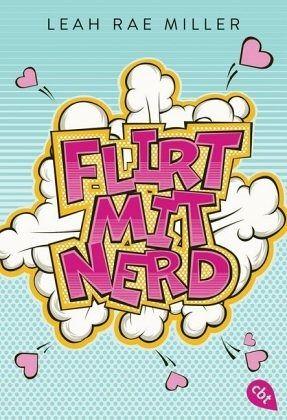 Flirt mit Nerd - Miller, Leah R.