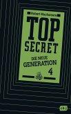 Das Kartell / Top Secret. Die neue Generation Bd.4