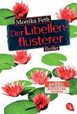 Der Libellenflüsterer / Erdbeerpflücker-Thriller Bd.7