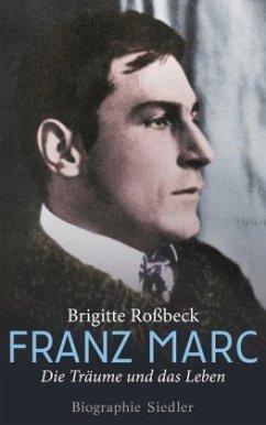 Franz Marc - Roßbeck, Brigitte
