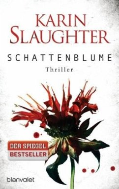 Schattenblume / Grant County Bd.4 - Slaughter, Karin