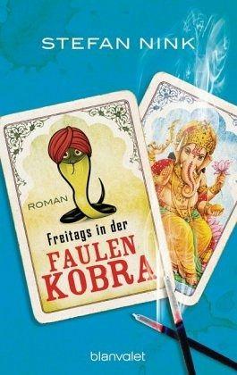 Freitags in der Faulen Kobra / Siebeneisen Bd.2 - Nink, Stefan