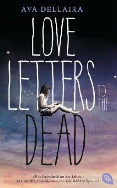 Love Letters to the Dead, deutsche Ausgabe - Dellaira, Ava