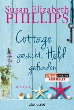 Cottage gesucht, Held gefunden - Phillips, Susan E.