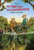 Gefahr aus der Tiefe / Die Jagd nach dem Leuchtkristall Bd.2
