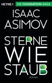 Sterne wie Staub / Foundation-Zyklus Bd.6