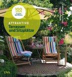 Attraktive Terrassen und Sitzplätze