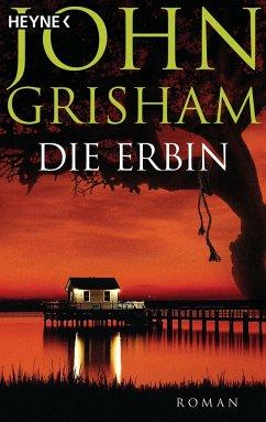 Die Erbin - Grisham, John