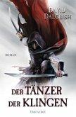 Der Tänzer der Klingen / Wächter Trilogie Bd.2