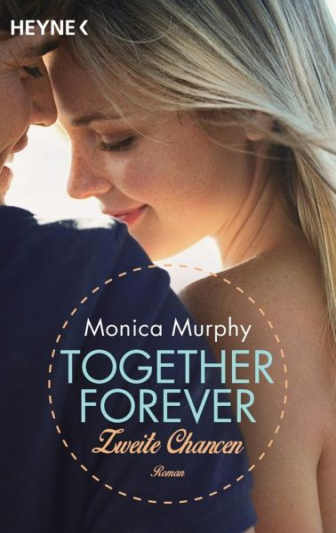 Zweite Chancen / Together forever Bd.2 - Murphy, Monica