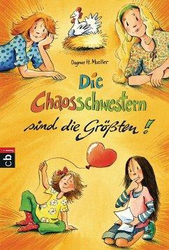 Die Chaosschwestern sind die Größten / Die Chaosschwestern Bd.5 - Mueller, Dagmar H.