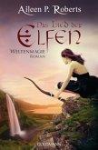 Das Lied der Elfen / Weltenmagie Bd.3