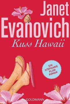 Kuss Hawaii / Stephanie Plum Bd.18 - Evanovich, Janet