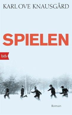 Spielen / Min Kamp Bd.3 - Knausgård, Karl Ove