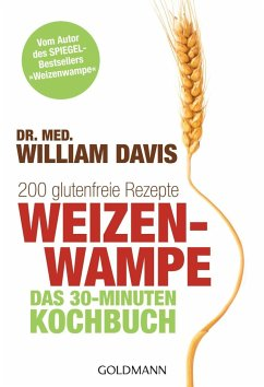Weizenwampe - Das 30-Minuten-Kochbuch - Davis, William