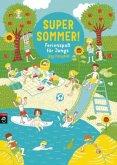 Super Sommer! Ferienspaß für Jungs