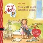 Nele will nicht schlafen gehen / Ich bin Nele Bd.9