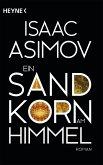 Ein Sandkorn am Himmel / Foundation-Zyklus Bd.8