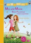 Mia und Maxie - Beste Freundinnen halten zusammen / Erst ich ein Stück, dann du Bd.28