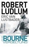 Die Bourne Vergeltung / Jason Bourne Bd.11