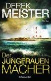 Der Jungfrauenmacher / Helen Henning & Knut Jansen Bd.1