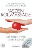 Faszien-Rollmassage