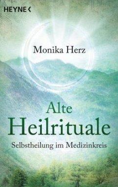 Alte Heilrituale - Herz, Monika