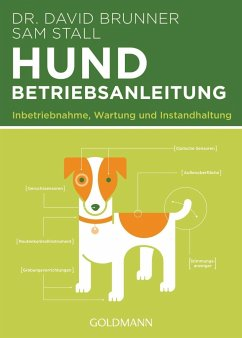 Hund - Betriebsanleitung - Brunner, David; Stall, Sam