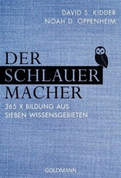 Der SchlauerMacher - Kidder, David S.; Oppenheim, Noah D.