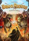 Flucht aus Vulkania / Dino Riders Bd.4