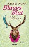 Blaues Blut / Rechtsmedizinerin Sofie Rosenhuth Bd.3