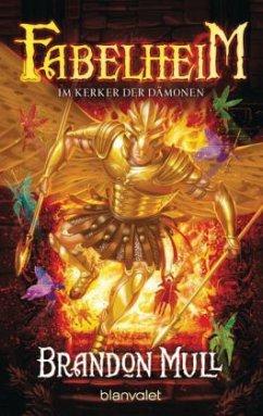 Im Kerker der Dämonen / Fabelheim Bd.5