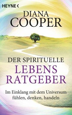 Der spirituelle Lebens-Ratgeber - Cooper, Diana